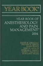 Year Book of Anesthesiology and Pain Management 2004