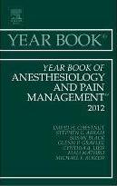 Year Book of Anesthesiology and Pain Management 2012