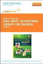 Occupational Therapy for Children - Elsevier eBook on Vitalsource (Retail Access Card)