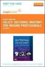 Sectional Anatomy for Imaging Professionals - Elsevier eBook on Vitalsource (Retail Access Card)