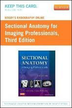 Mosby's Radiography Online for Sectional Anatomy for Imaging Professionals (Access Code)