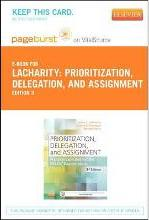 Part - Prioritization, Delegation, and Assignment - Pageburst E-Book on Vitalsource (Retail Access Card) Practice Excercises for the NCLEX Exam