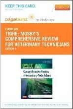 Mosby's Comprehensive Review for Veterinary Technicians - Pageburst E-Book on Vitalsource (Retail Access Card)