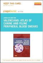 Atlas of Canine and Feline Peripheral Blood Smears - Elsevier eBook on Intel Education Study (Retail Access Card)