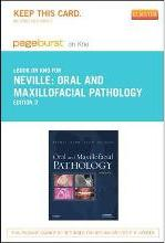 Oral and Maxillofacial Pathology - Elsevier eBook on Intel Education Study (Retail Access Card)