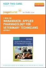 Applied Pharmacology for Veterinary Technicians - Elsevier eBook on Vitalsource (Retail Access Card)