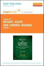 Acute and Chronic Wounds - Elsevier eBook on Vitalsource (Retail Access Card)