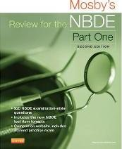 Mosby's Review for the NBDE: Part I