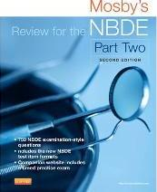 Mosby's Review for the NBDE: Part II