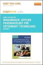 Applied Pharmacology for Veterinary Technicians - Elsevier eBook on Intel Education Study (Retail Access Card)