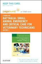 Small Animal Emergency and Critical Care for Veterinary Technicians - Elsevier eBook on Vitalsource (Retail Access Card)