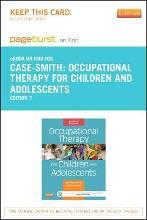 Occupational Therapy for Children and Adolescents- Elsevier eBook on Intel Education Study (Retail Access Card)