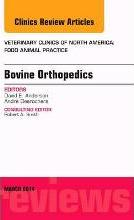 Bovine Orthopedics, An Issue of Veterinary Clinics of North America: Food Animal Practice