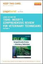 Mosby's Comprehensive Review for Veterinary Technicians - Pageburst E-Book on Kno (Retail Access Card)