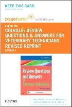 Review Questions and Answers for Veterinary Technicians - Revised Reprint - Elsevier eBook on Vitalsource (Retail Access Card)