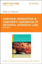 Merenstein & Gardner's Handbook of Neonatal Intensive Care - Elsevier eBook on Vitalsource (Retail Access Card)