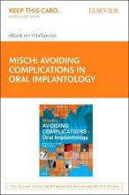 Misch's Avoiding Complications in Oral Implantology - Elsevier eBook on Vitalsource (Retail Access Card)