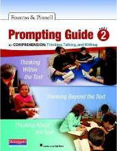 The Fountas & Pinnell Prompting Guide, Part 2 for Comprehension: