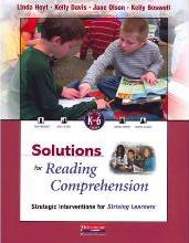 Solutions for Reading Comprehension, K-6