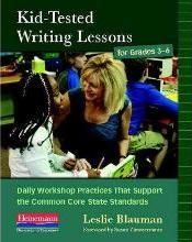 Kid Tested Writing Lessons for Grade 3-6