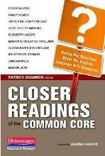 Closer Readings of the Common Core
