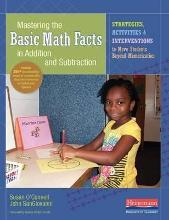Mastering the Basic Math Facts in Addition and Subtraction