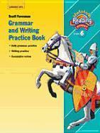 Reading 2007 Grammar and Writing Practice Book Grade 6