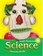 Science 2003 Human Body Student Edition (Softcover) Grade 2