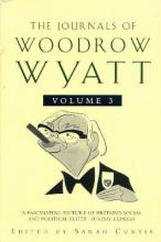 The Journals of Woodrow Wyatt: From Major to Blair v.3