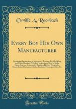 Every Boy His Own Manufacturer