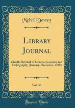Library Journal, Vol. 33