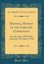 Biennial Report of the Forestry Commission
