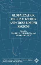 Globalization, Regionalization and Cross-Border Regions