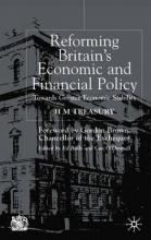 Reforming Britain's Economic and Financial Policy