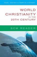 World Christianity in the 20th Century