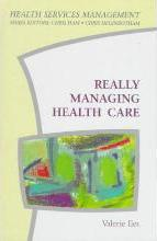 Really Managing Health Care