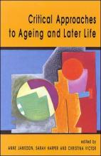 Critical Approaches To Ageing And Later Life