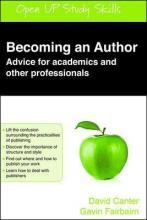 Becoming an Author: Advice for Academics and Other Professionals