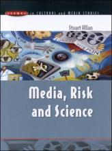 MEDIA, RISK AND SCIENCE