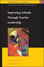 Improving Schools Through Teacher Leadership
