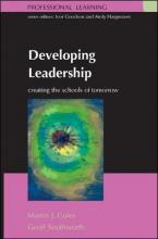 Developing Leadership: Creating the Schools of Tomorrow