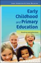 Early Childhood and Primary Education: Readings and Reflections