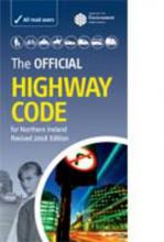 The Official Highway Code for Northern Ireland 2008