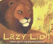 African Animal Tales: Lazy Lion