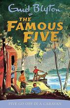 Famous Five: Five Go Off In A Caravan