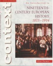 Access to History Context: An Introduction to 19th-Century European History