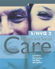 S/NVQ 2 Health and Social Care