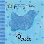 Felicity Wishes: Little Book Of Peace