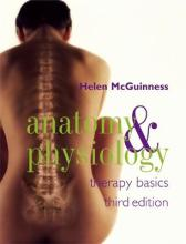 Anatomy and Physiology: Therapy Basics Third Edition