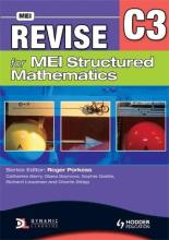 Revise for MEI Structured Mathematics - C3